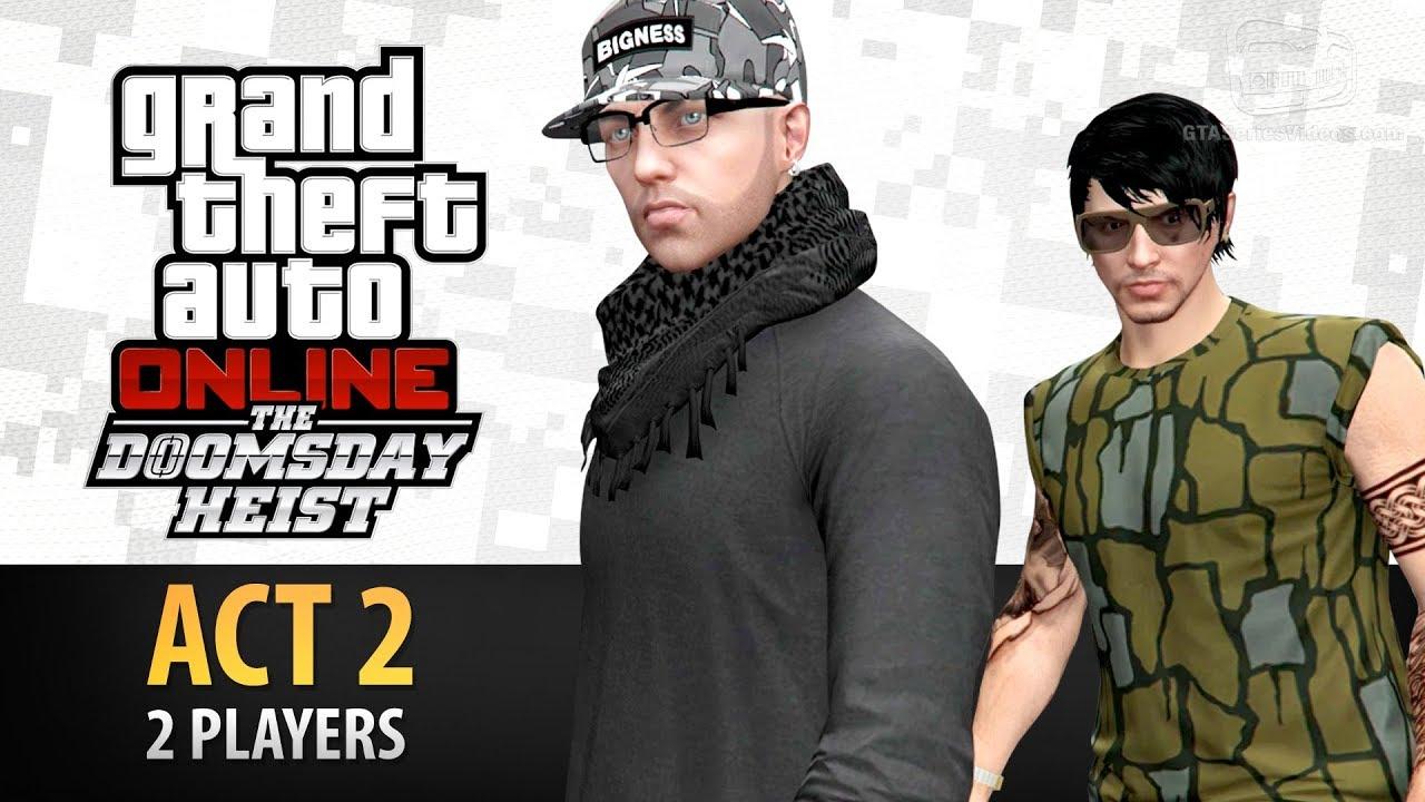 Download GTA Online: Doomsday Heist Act #2 with 2 Players (Elite & Criminal Mastermind II)