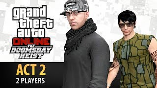 GTA Online: Doomsday Heist Act #2 with 2 Players (Elite & Criminal Mastermind II)