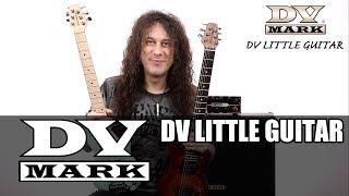 DV Mark - DV Little Guitar