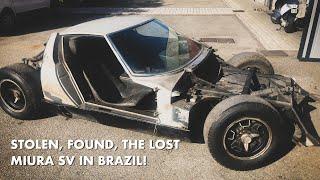 Stolen, Found, The Lost Miura SV in Brazil!
