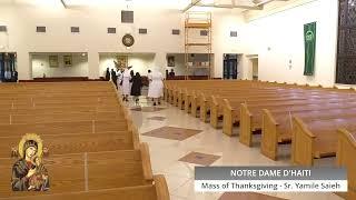 Mass of Thanksgiving – Sr. Yamile Saieh