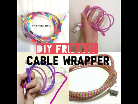 DIY: Cable Wrapper ( How to Prevent Iphone Charger from ...