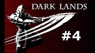 Dark lands ep 4