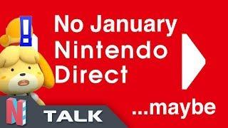 No January 2019 Direct...Maybe | Predicting A Nintendo Direct – NintenCity Talk