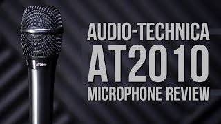 Audio Technica AT2010 Handheld Condenser Microphone Review