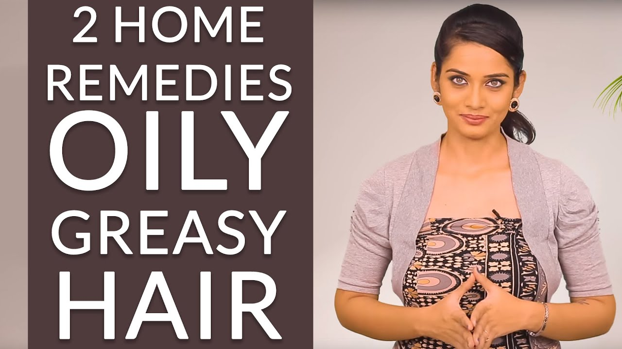 Home remedies to remove oily scalp, oily hair