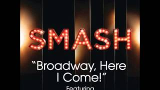 Smash - Broadway Here I Come (DOWNLOAD MP3 + LYRICS)