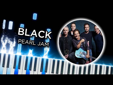Black (Pearl Jam) - Piano Tutorial