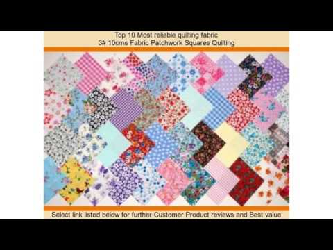 Top 10 Most reliable quilting fabric