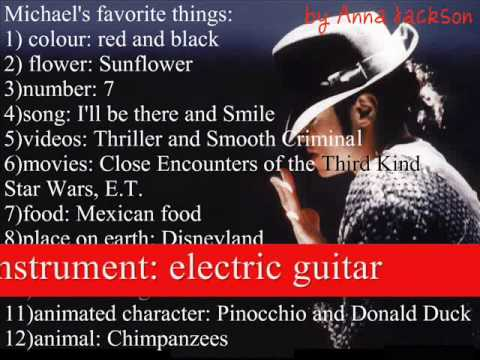 Michael Jackson's favourite things