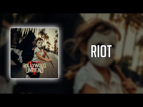 Hollywood Undead - Riot (Lyrics)