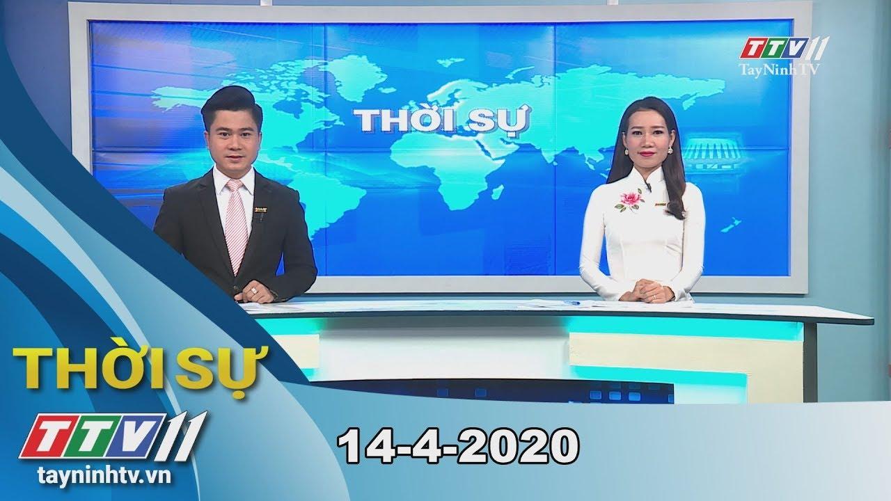 Thời sự Tây Ninh 14-4-2020 | Tin tức hôm nay | TayNinhTV