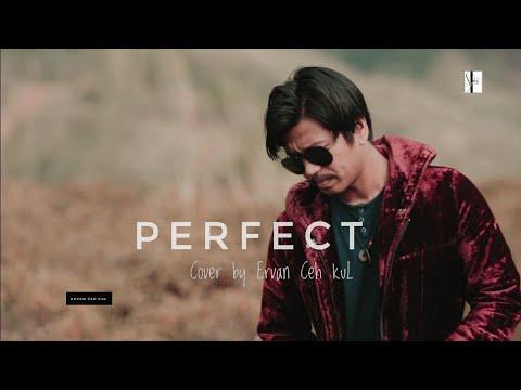 ED SHEERAN - Perfect Cover by Ervan Ceh kuL