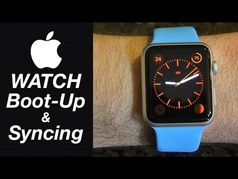 Apple Watch - How To Boot-Up & Sync