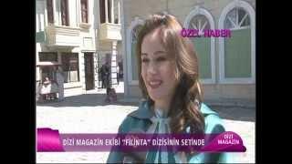 DİZİ MAGAZİN FİLİNTA DİZİSİNİN SETİNDE - CINE5