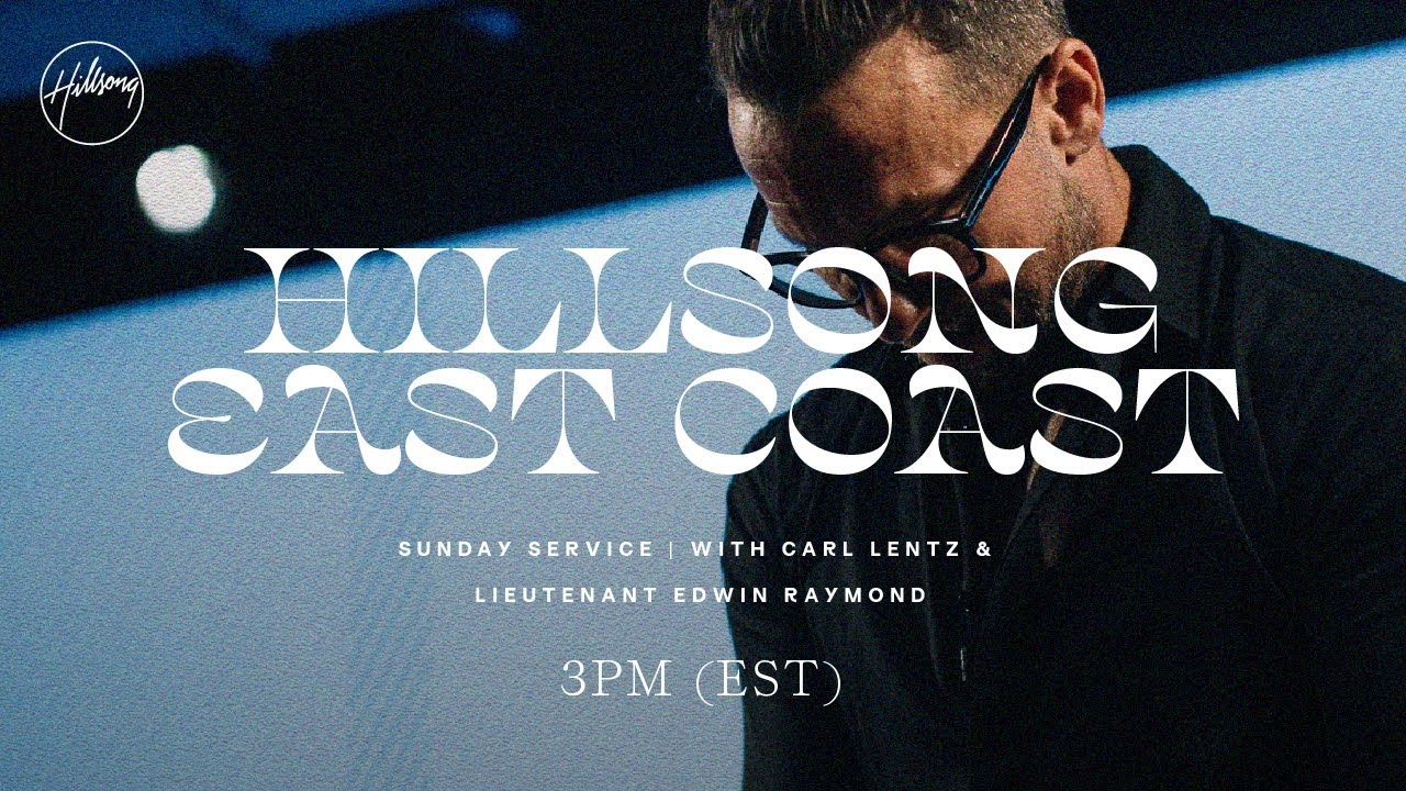 3PM (EST) | CHURCH ONLINE w/ Carl Lentz & Edwin Raymond | Hillsong East Coast