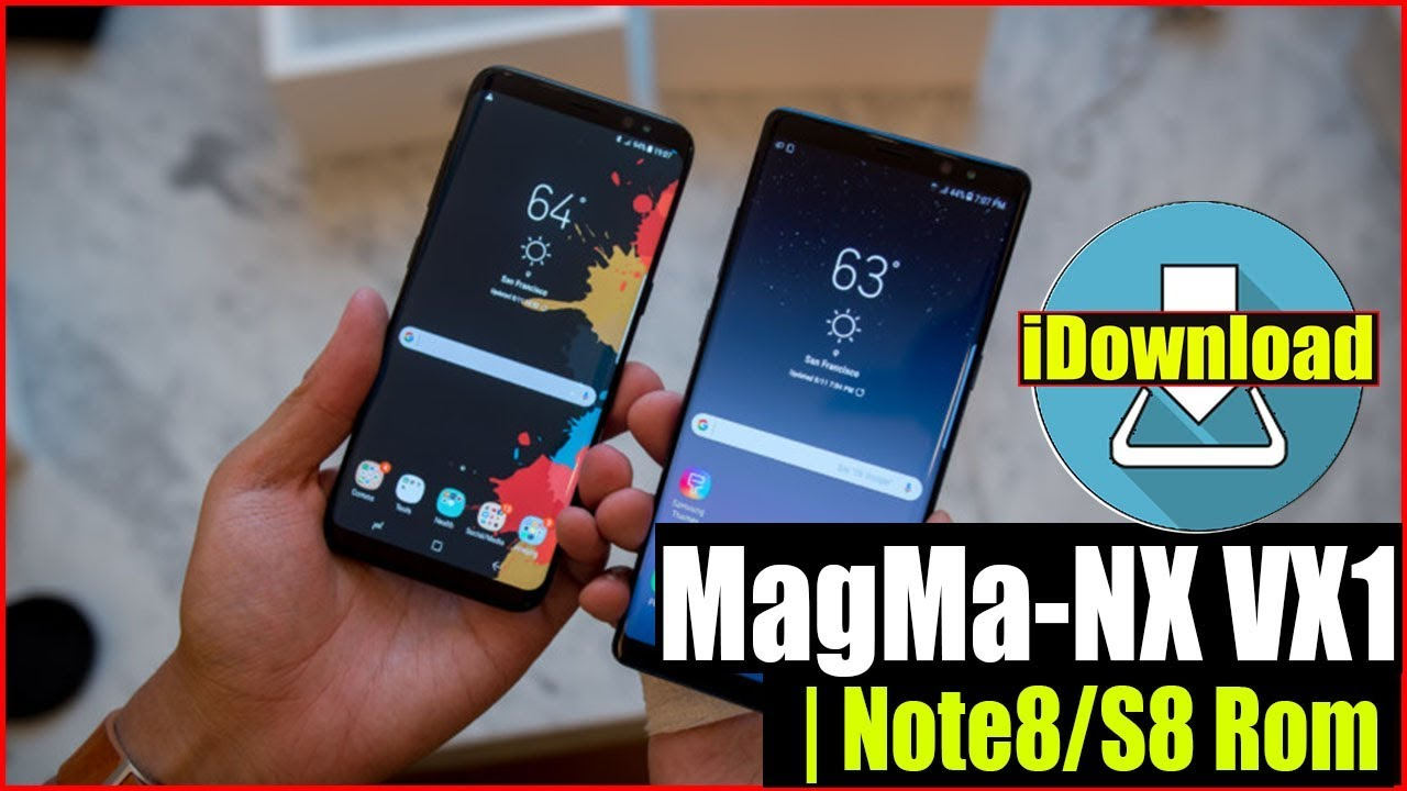 TEST REVIEW   MagMa NX Rom VX1 For Galaxy Note 3, Galaxy S4 & S5 Galaxy S8  & Note8 STYLE