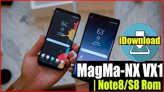 TEST REVIEW | MagMa NX Rom VX1 For Galaxy Note 3, Galaxy S4 & S5   Galaxy S8 & Note8 STYLE