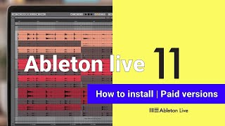 How to install Ableton Live 11 | Intro / Standard / Suite
