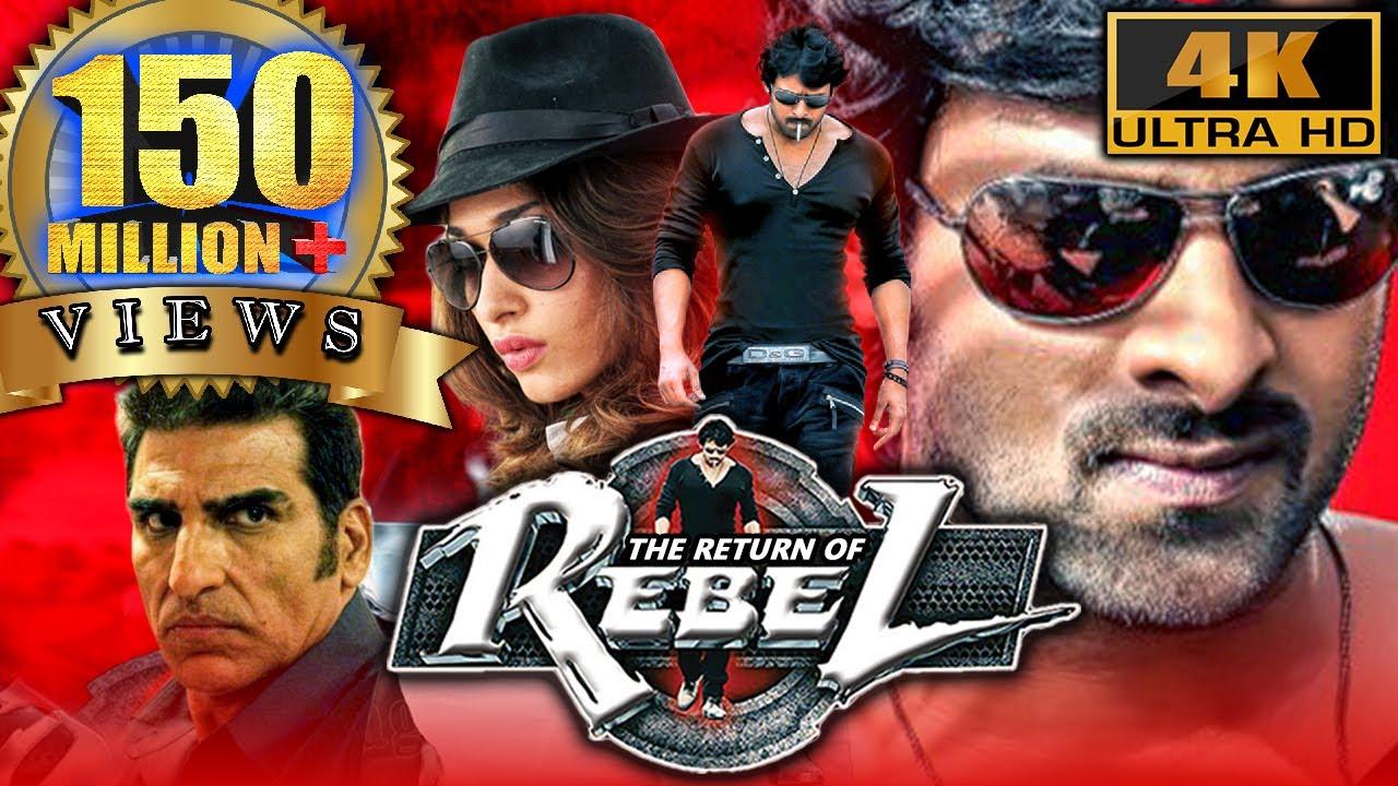 Download The Return Of Rebel (Rebel) (4K ULTRA HD) Full Action Hindi Dubbed Movie| Prabhas, Tamannaa, Deeksha
