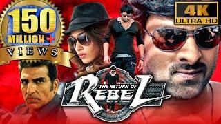 The Return Of Rebel (Rebel) (4K ULTRA HD) Full Action Hindi Dubbed Movie| Prabhas, Tamannaa, Deeksha
