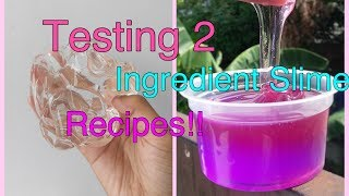 Testing 2 Ingredient Slime Recipes!!