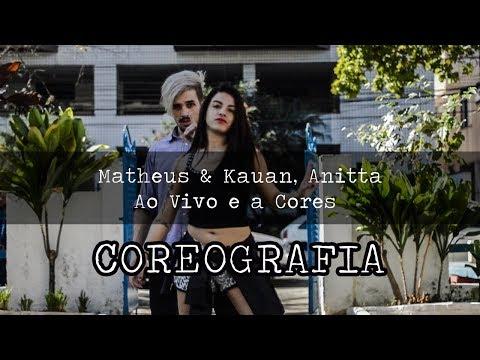 Matheus & Kauan Anitta - Ao Vivo E A Cores  Coreografia Gibson Moraes