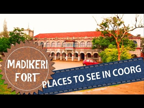 Coorg Travel Guide - Madikeri Fort, Coorg
