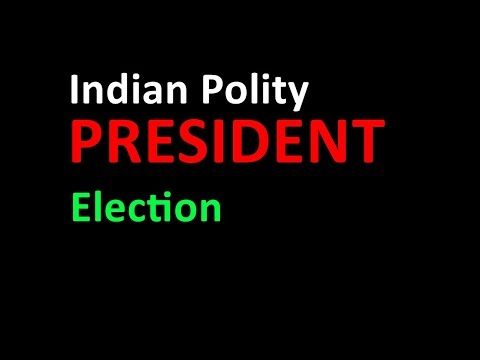 PRESIDENT Election (INDIAN POLITY)