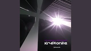 Kryptonite (Nivek Tsoy Remix)