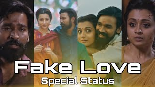Fake Love 💔 whatsapp status 😏 in tamil 💞 Nadagam nadathi 💔 Love failure💔song whatsapp status 💕