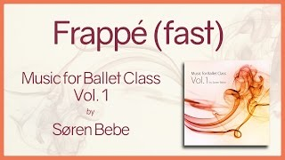 Music for Ballet Class Vol.1 Frappé (fast) - original piano songs by jazz pianist Søren Bebe