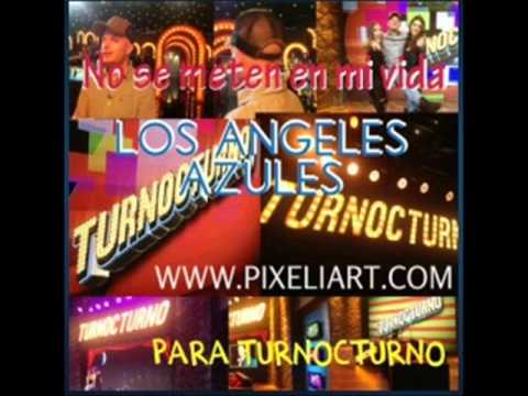 Download No Se Metan en Mi Vida   Los Angeles Azules (La Rocola)
