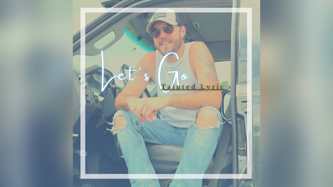 Tainted Lyric - Let's Go (Official Audio)