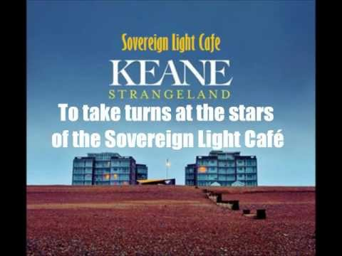 Keane - Sovereign Light Café (Lyrics)