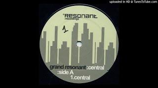 Grand Resonant - Central