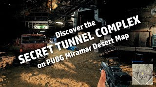 Hidden TUNNEL COMPLEX on PUBG Miramar desert map