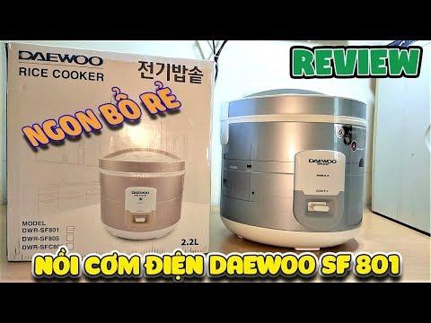 Review nồi cơm điện Daewoo SF801 ngon rẻ bổ  | Văn Hóng