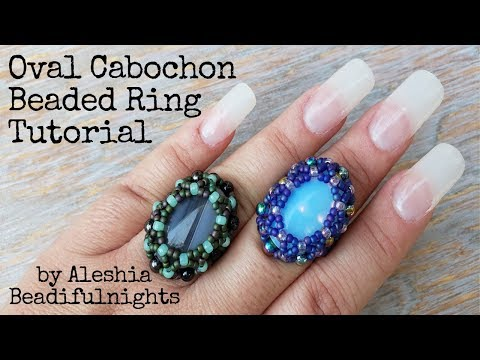 Oval Cabochon Beaded Ring Tutorial