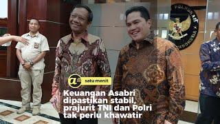 Keuangan Asabri dipastikan stabil, prajurit TNI dan Polri tak perlu khawatir