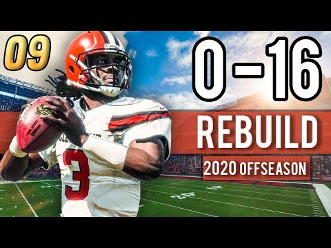 2020 OFFSEASON! TIME FOR A FA SPLASH??? - Madden 18 Browns 0-16 Rebuild | Ep.9