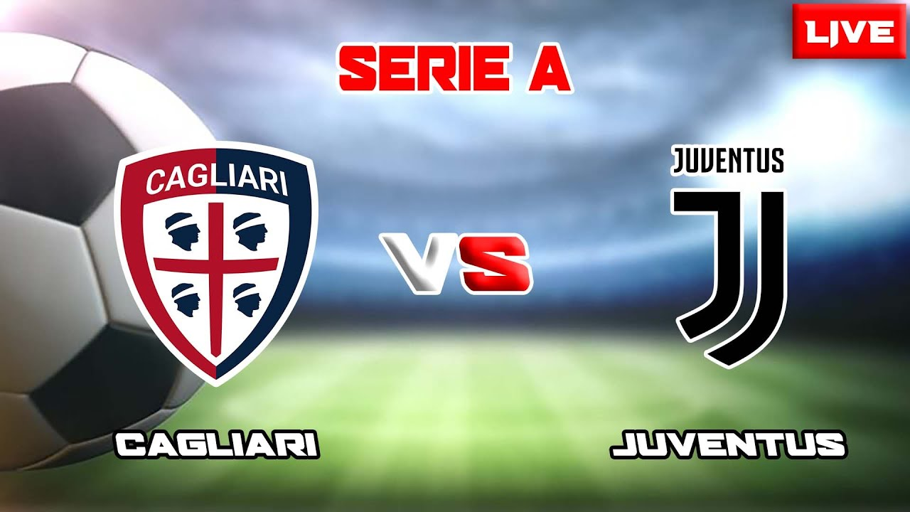 LIVE ~ CAGLIARI VS JUVENTUS (SERIE A 2020/2021) - YouTube