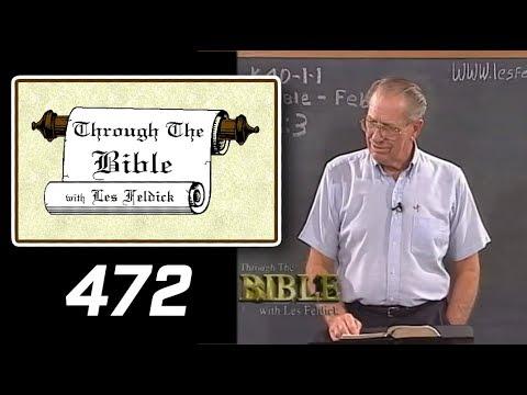 [ 472 ] Les Feldick [ Book 40 - Lesson 1 - Part 4 ] Philippians 3:4-16 |b