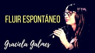 Fluir Espontáneo | Lucas Conslié ft. Graciela Galmes