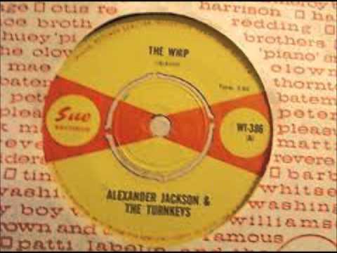 Alexander Jackson & The Turnkeys - The whip