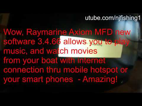 Amazing - Listen to music and watch movies from my Fish Finder (Raymarine Axiom 9
