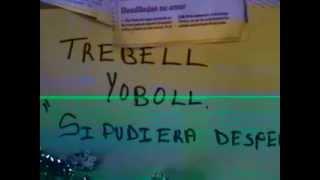 "TREBEL YOBOLL ""SI PUDIERA DESPERTAR"""