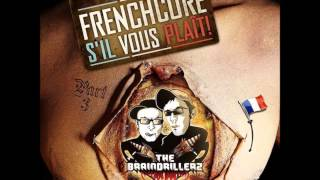 The Braindrillerz - Frenchcore S