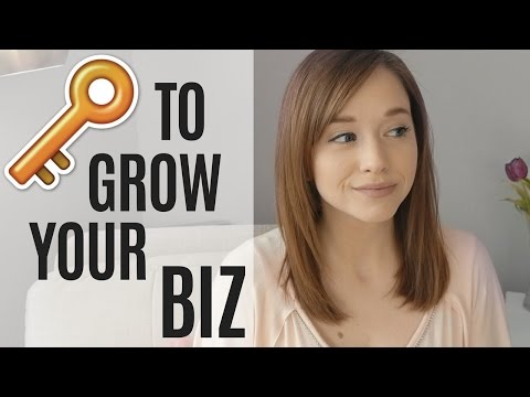 HOW TO GROW YOUR BUSINESS! 3 KEYS TO SUCCESS