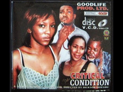 Critical Condition (2008 Nollywood Movie) - Part 2 - YouTube